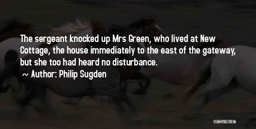 Cottage Quotes By Philip Sugden