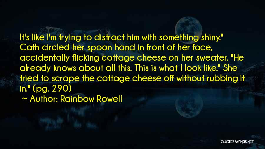 Cottage Quotes By Rainbow Rowell