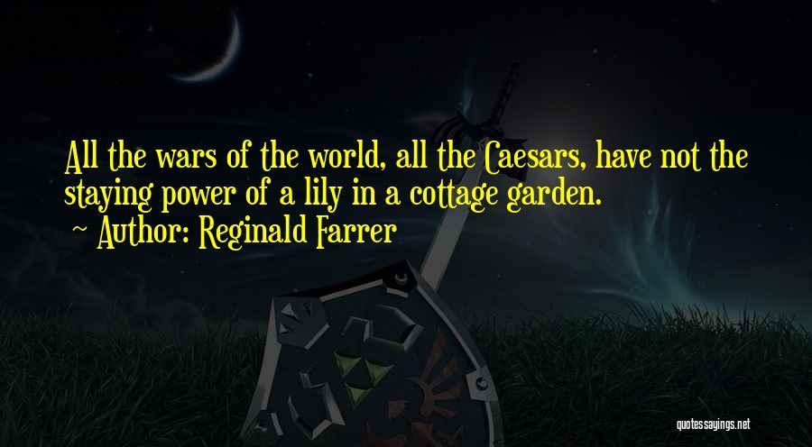 Cottage Quotes By Reginald Farrer