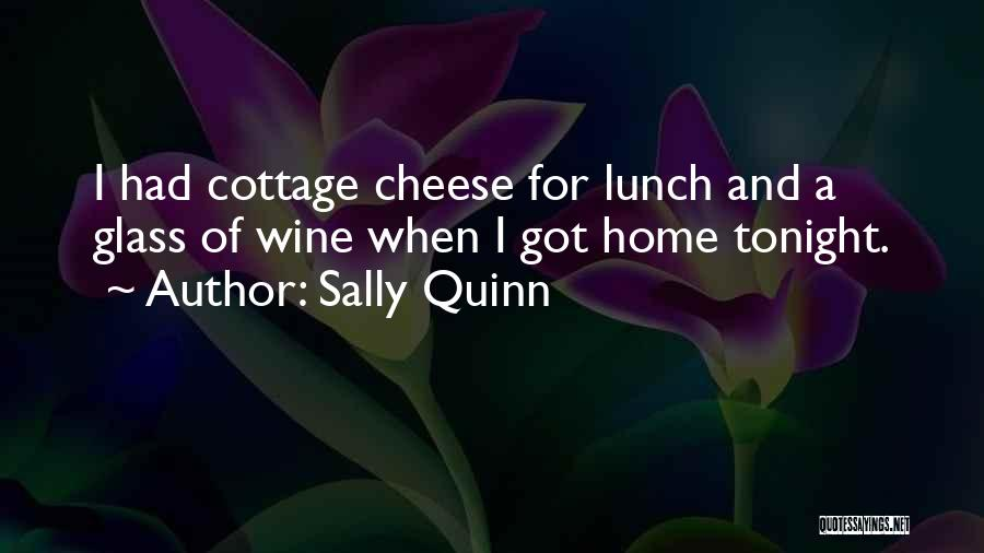 Cottage Quotes By Sally Quinn