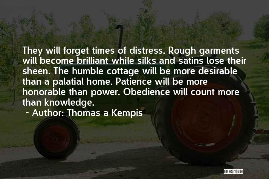 Cottage Quotes By Thomas A Kempis