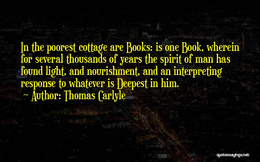 Cottage Quotes By Thomas Carlyle