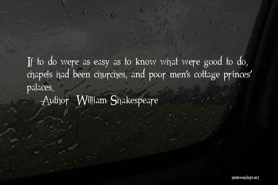 Cottage Quotes By William Shakespeare