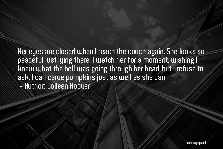 Couch Love Quotes By Colleen Hoover