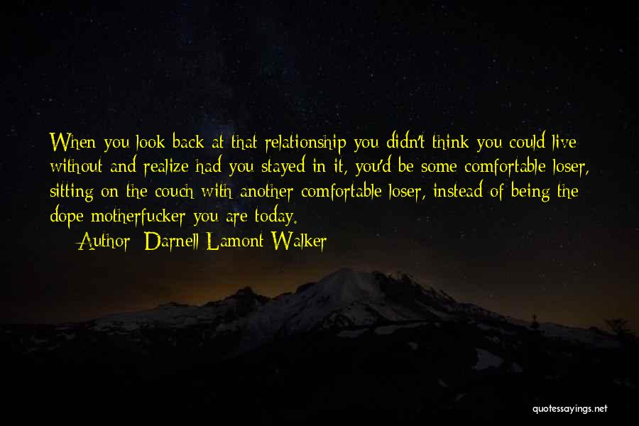 Couch Love Quotes By Darnell Lamont Walker