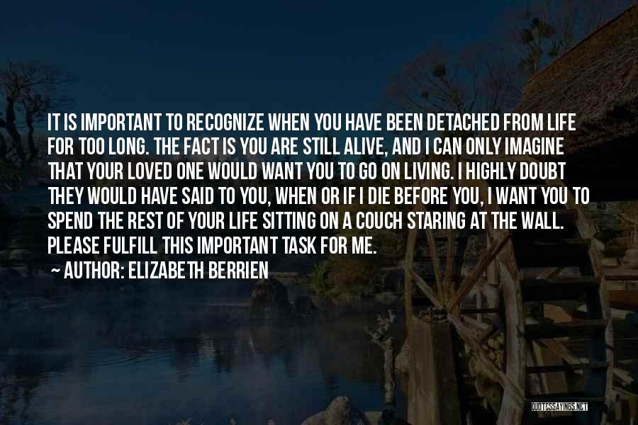 Couch Love Quotes By Elizabeth Berrien