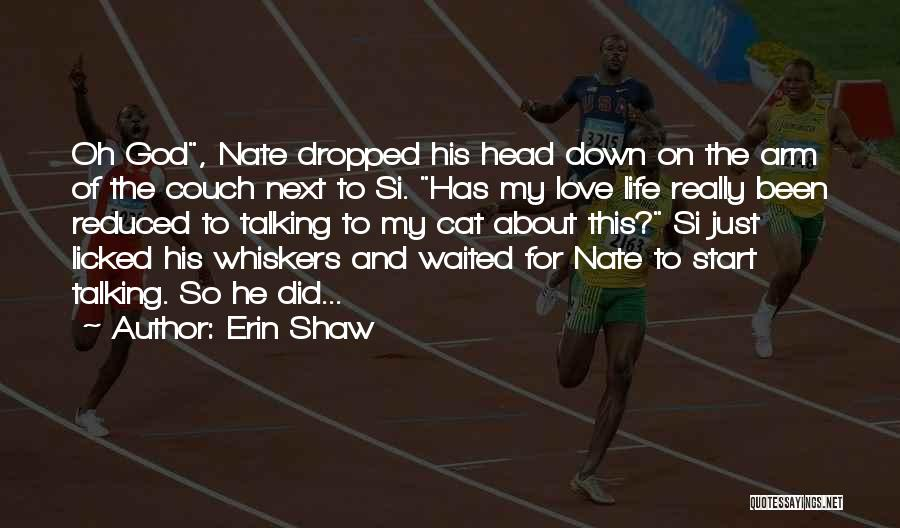 Couch Love Quotes By Erin Shaw