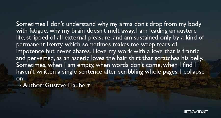 Couch Love Quotes By Gustave Flaubert