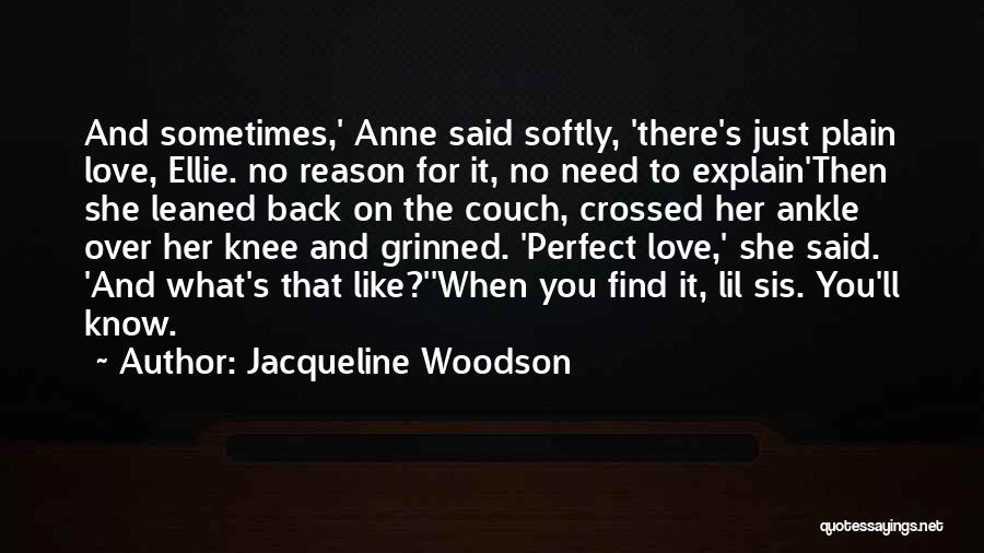 Couch Love Quotes By Jacqueline Woodson
