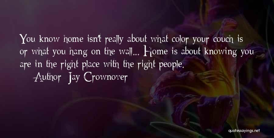 Couch Love Quotes By Jay Crownover