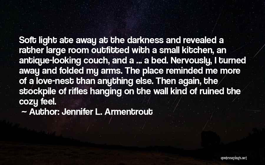 Couch Love Quotes By Jennifer L. Armentrout