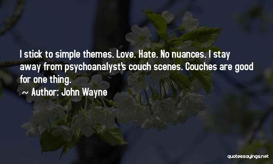 Couch Love Quotes By John Wayne