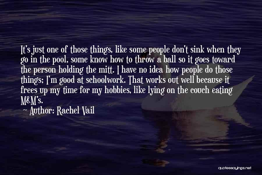 Couch Love Quotes By Rachel Vail