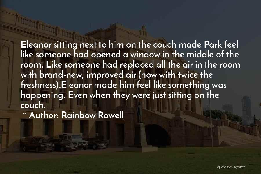 Couch Love Quotes By Rainbow Rowell