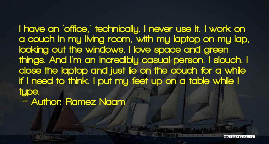 Couch Love Quotes By Ramez Naam