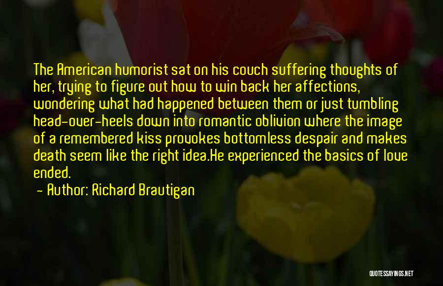 Couch Love Quotes By Richard Brautigan