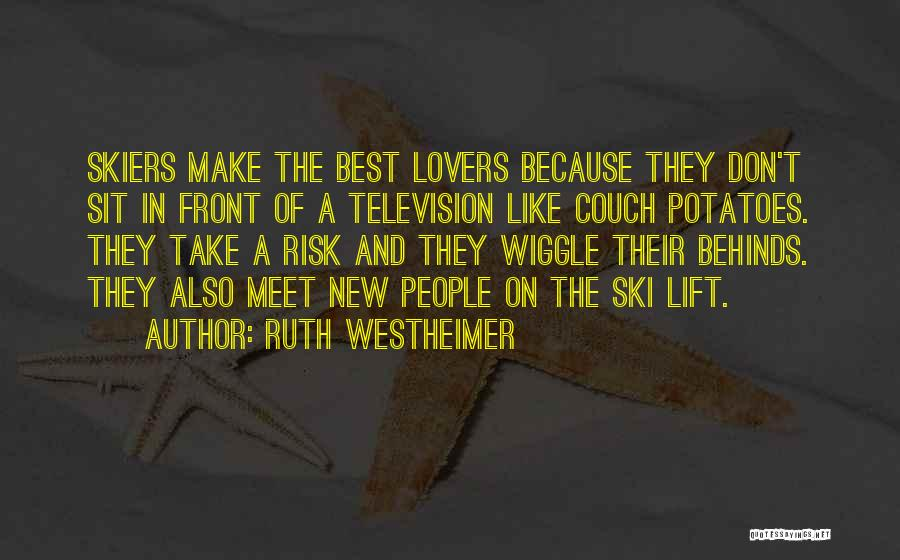 Couch Love Quotes By Ruth Westheimer