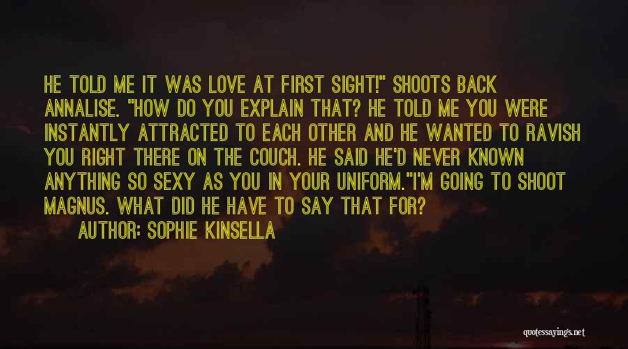 Couch Love Quotes By Sophie Kinsella