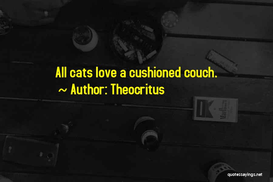 Couch Love Quotes By Theocritus
