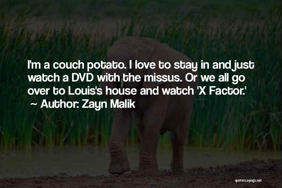 Couch Love Quotes By Zayn Malik