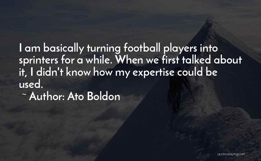 Could It Be Quotes By Ato Boldon