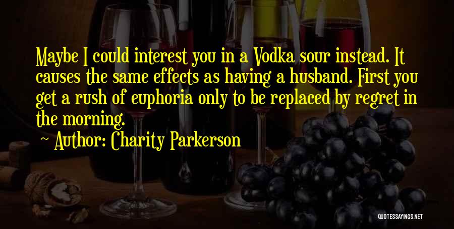 Could It Be Quotes By Charity Parkerson