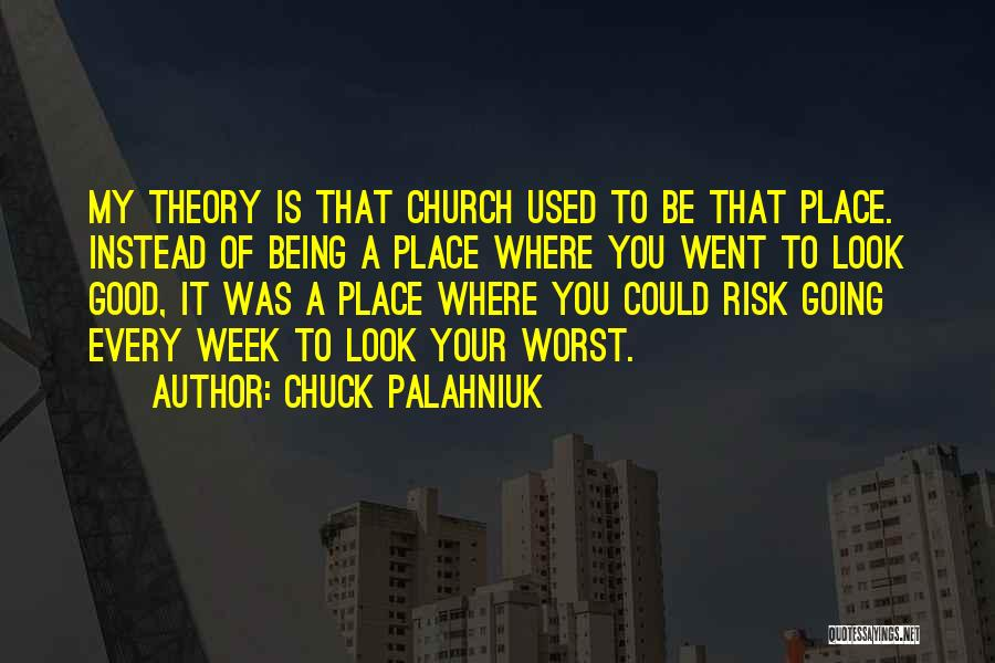 Could It Be Quotes By Chuck Palahniuk