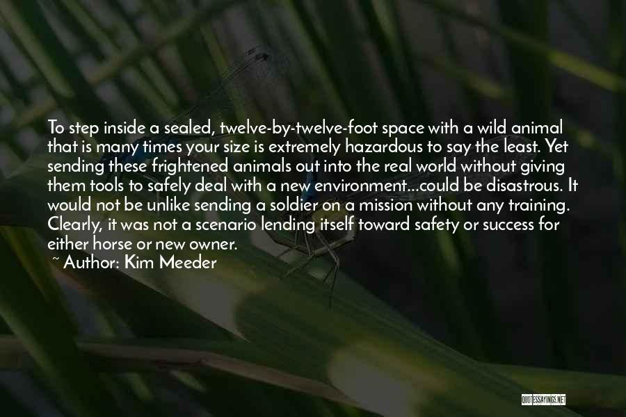 Could It Be Quotes By Kim Meeder