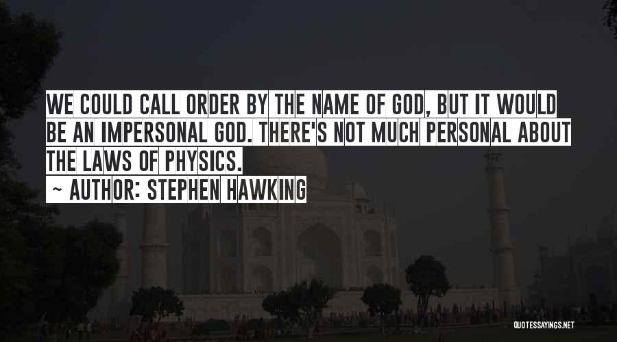 Could It Be Quotes By Stephen Hawking