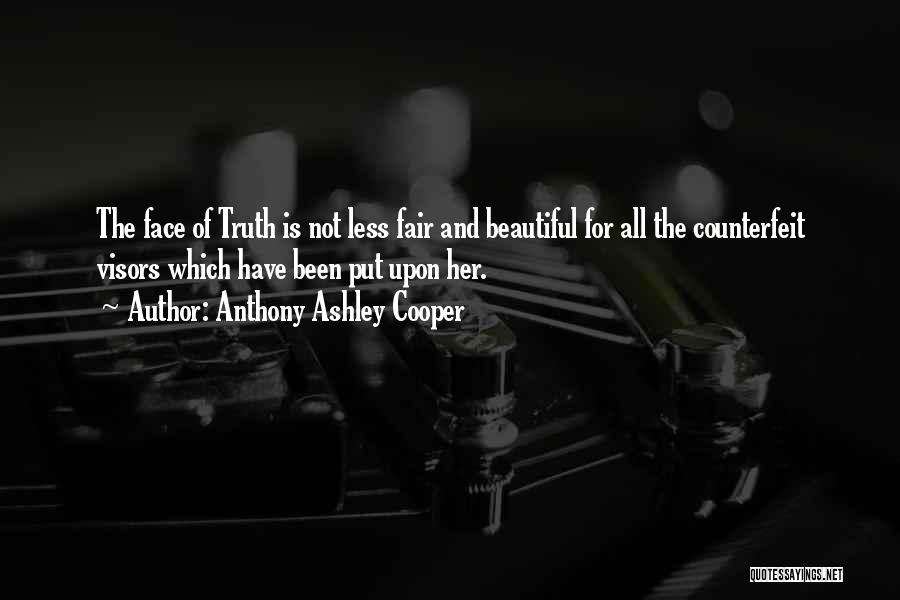 Counterfeit Quotes By Anthony Ashley Cooper