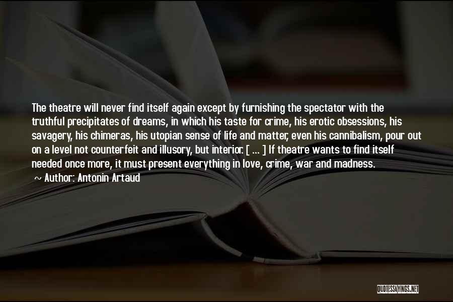 Counterfeit Quotes By Antonin Artaud