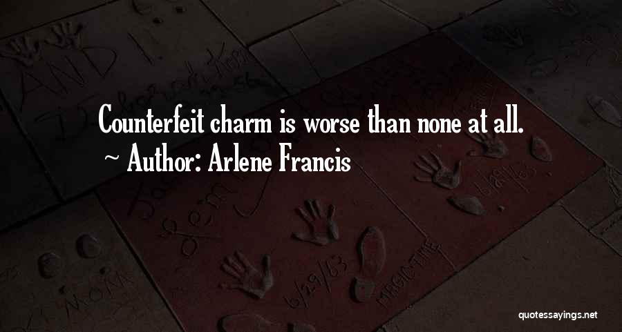 Counterfeit Quotes By Arlene Francis