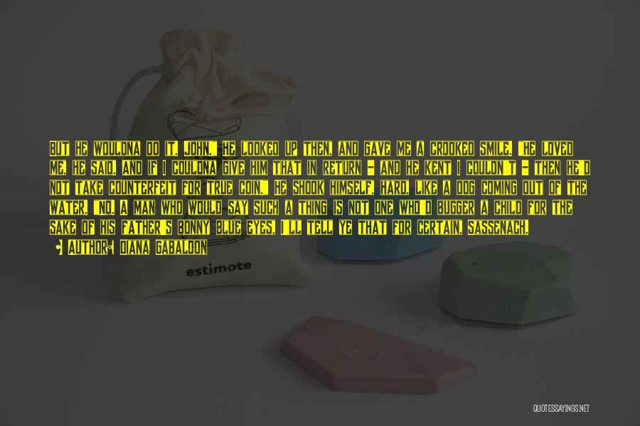 Counterfeit Quotes By Diana Gabaldon