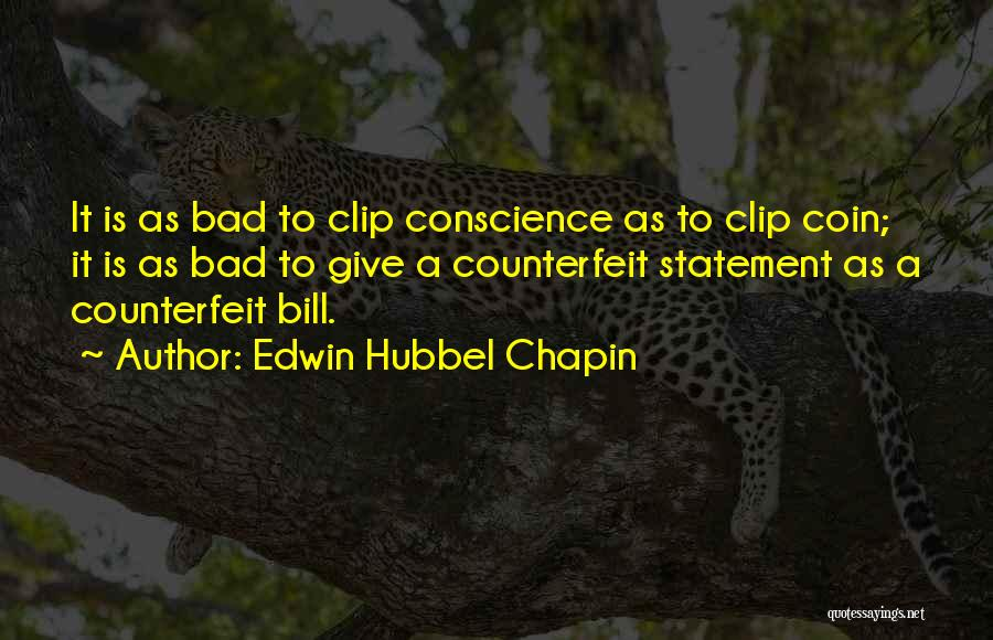 Counterfeit Quotes By Edwin Hubbel Chapin