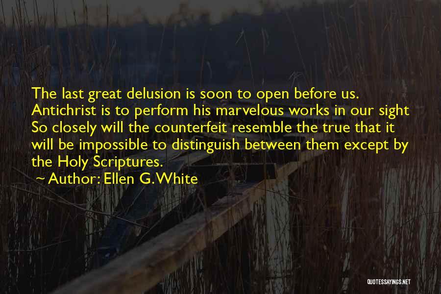Counterfeit Quotes By Ellen G. White
