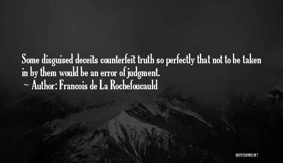 Counterfeit Quotes By Francois De La Rochefoucauld