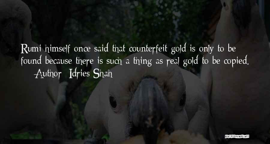 Counterfeit Quotes By Idries Shah