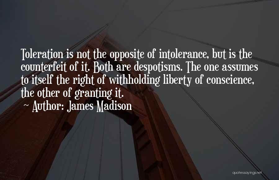 Counterfeit Quotes By James Madison
