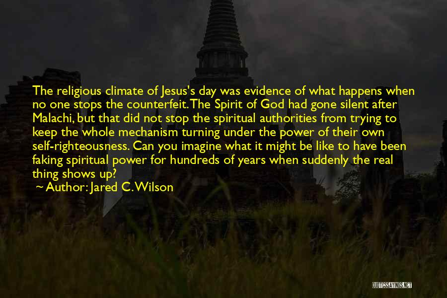Counterfeit Quotes By Jared C. Wilson