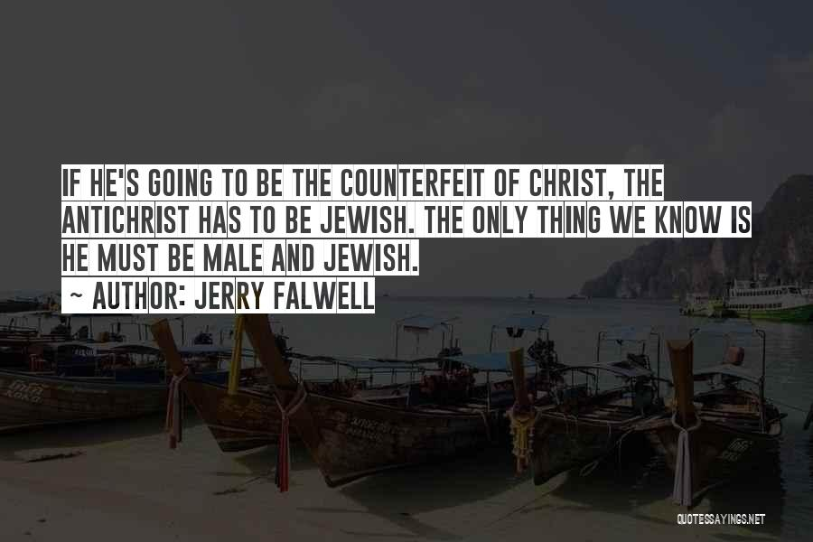 Counterfeit Quotes By Jerry Falwell