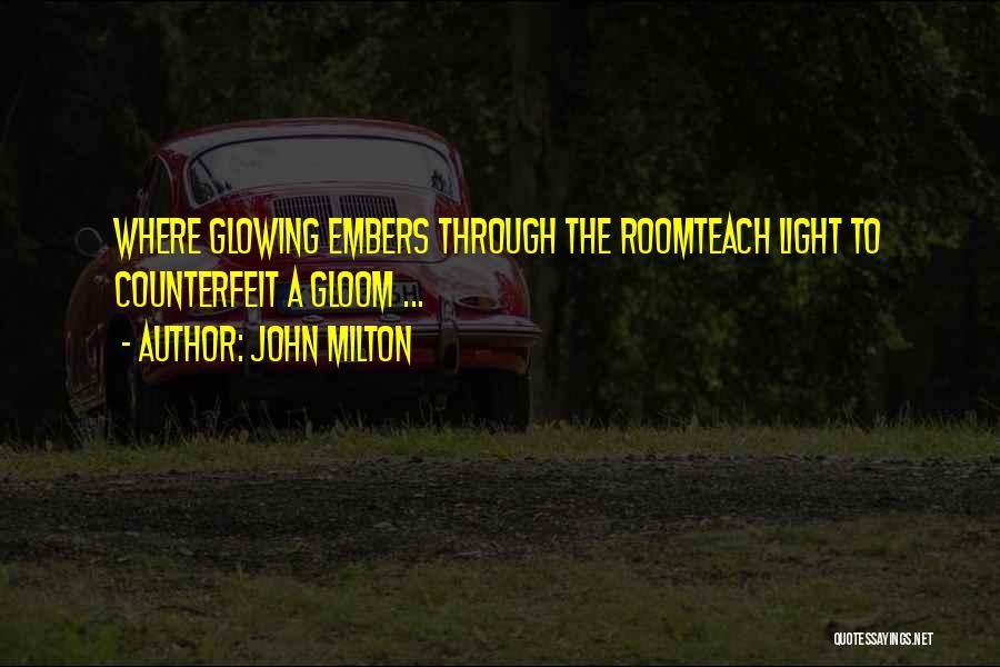 Counterfeit Quotes By John Milton