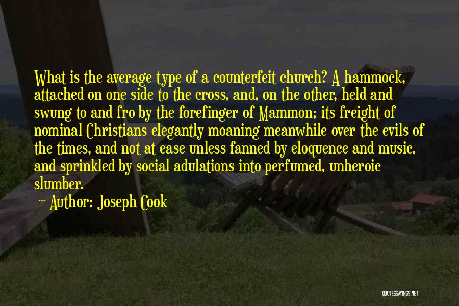 Counterfeit Quotes By Joseph Cook