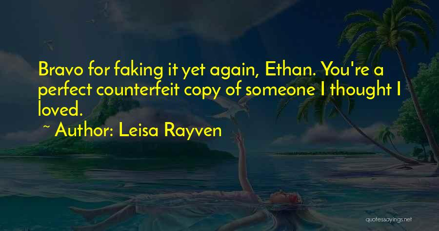 Counterfeit Quotes By Leisa Rayven