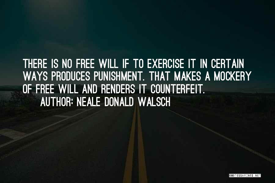 Counterfeit Quotes By Neale Donald Walsch