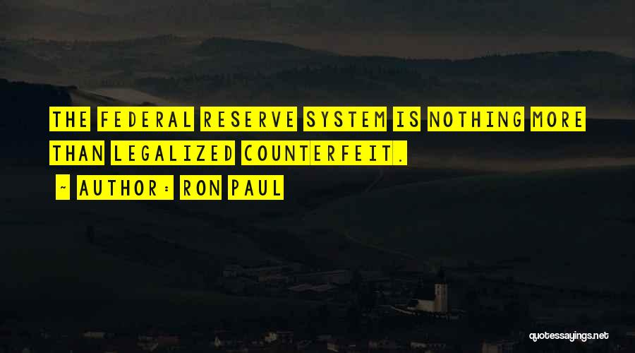 Counterfeit Quotes By Ron Paul