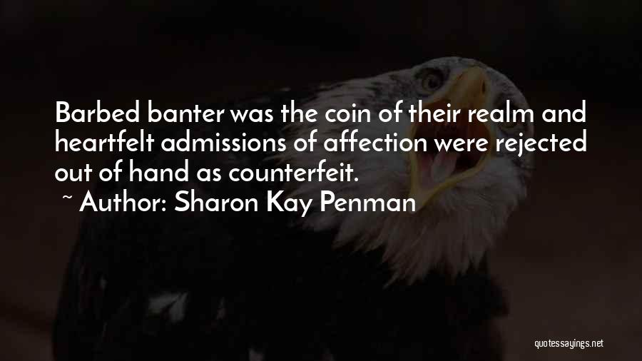 Counterfeit Quotes By Sharon Kay Penman