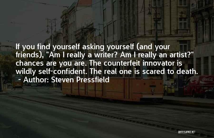 Counterfeit Quotes By Steven Pressfield