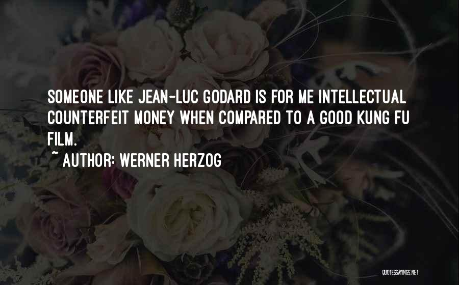 Counterfeit Quotes By Werner Herzog