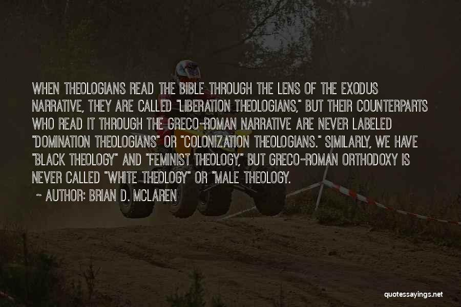 Counterparts Quotes By Brian D. McLaren