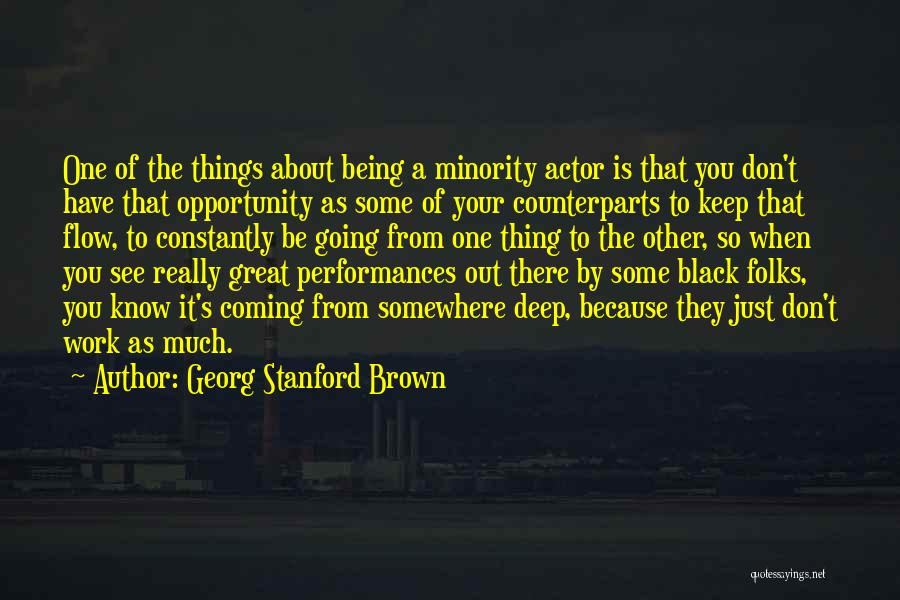Counterparts Quotes By Georg Stanford Brown